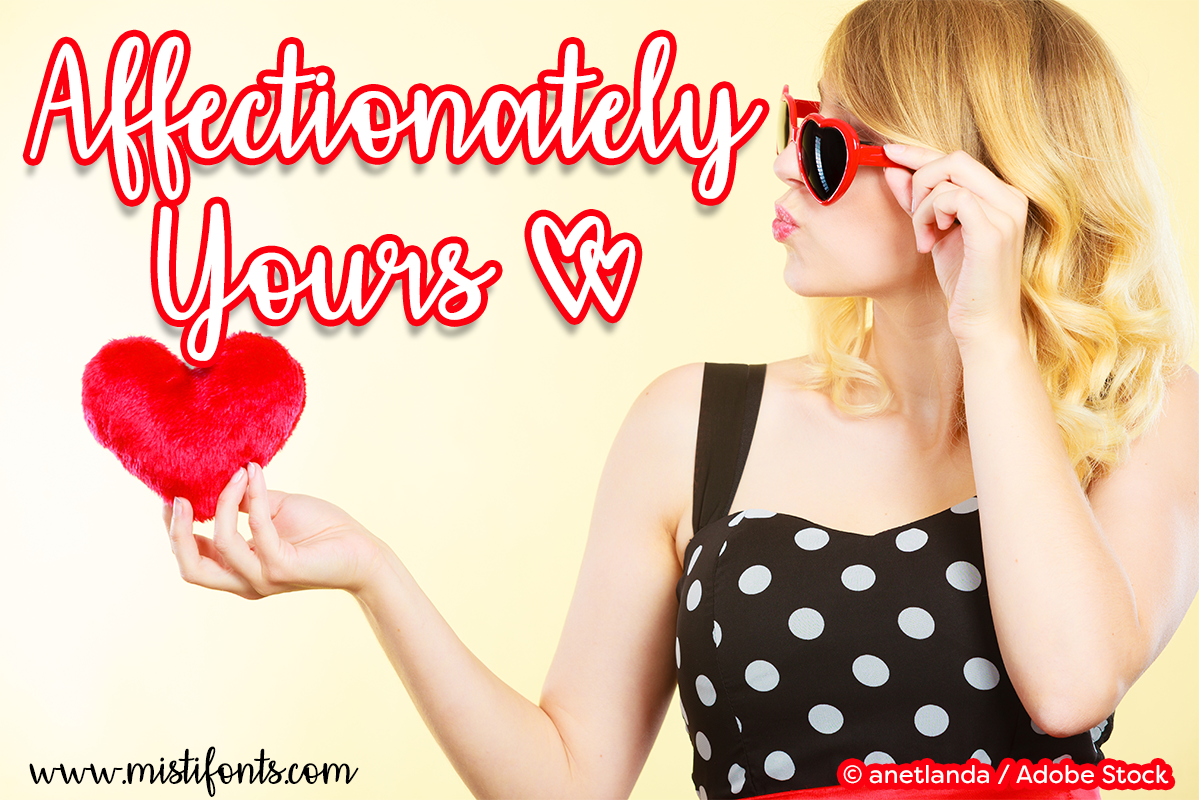 Affectionately Yours by Misti's Fonts. Image credit: © anetlanda / Adobe Stock