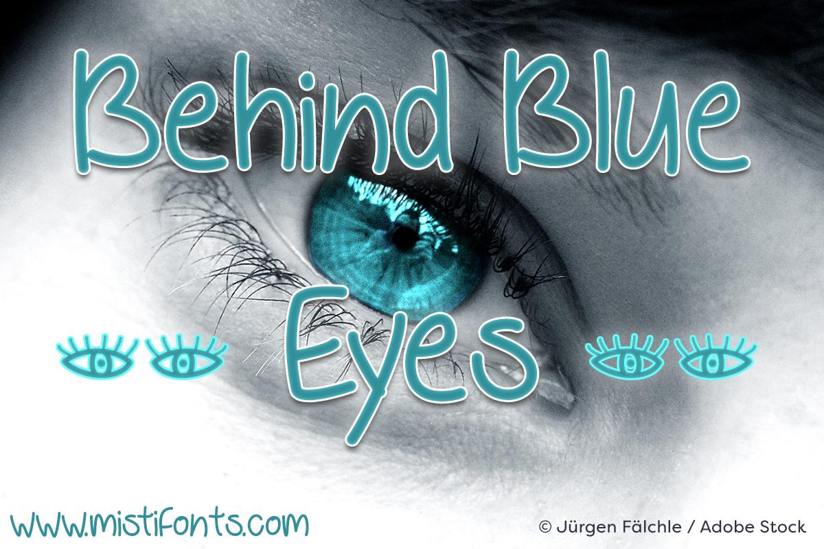 Behind Blue Eyes by Misti's Fonts. Image credit: © Jürgen Fälchle / Adobe Stock