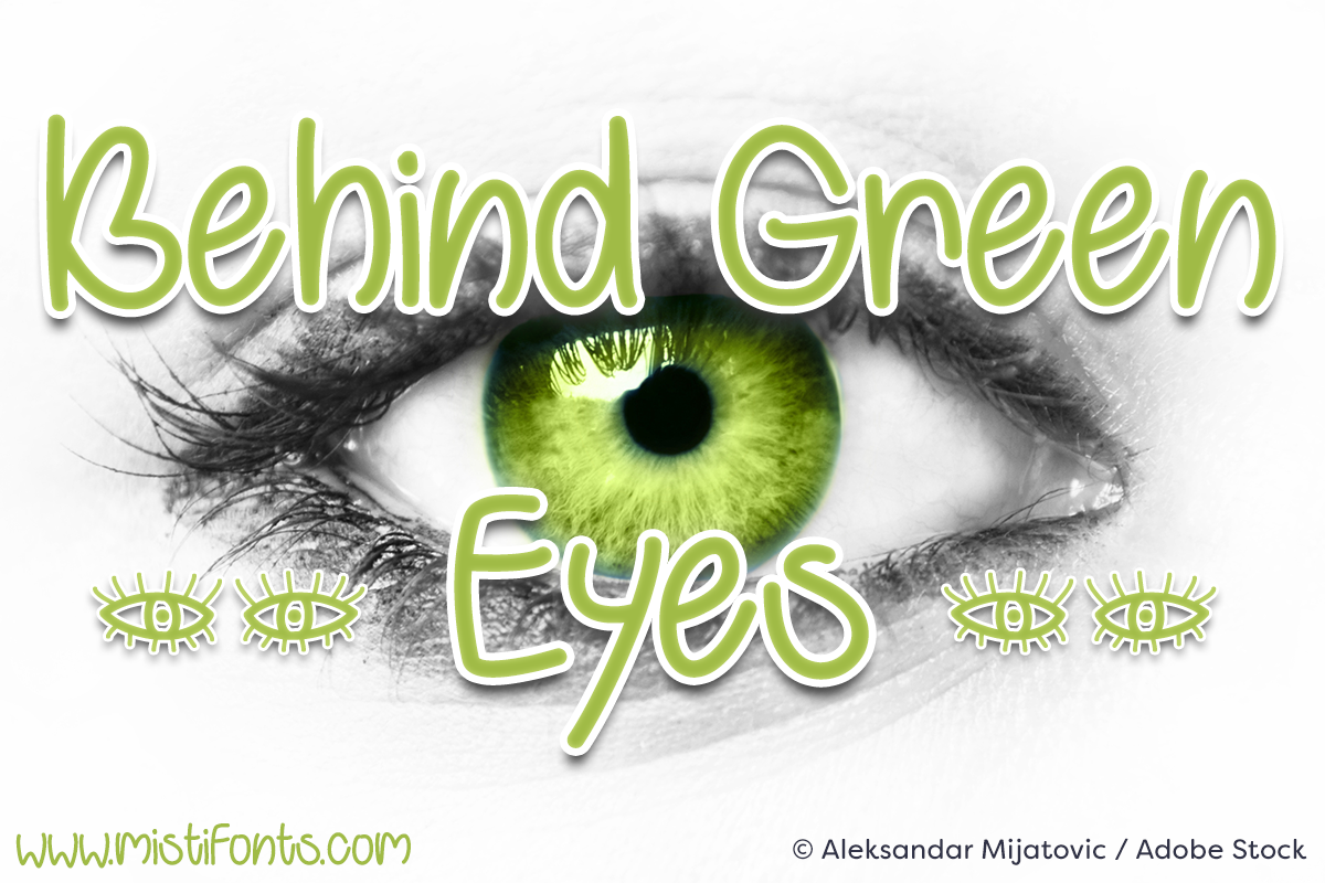 Behind Green Eyes by Misti's Fonts. Image credit: © Aleksandar Mijatovic / Adobe Stock