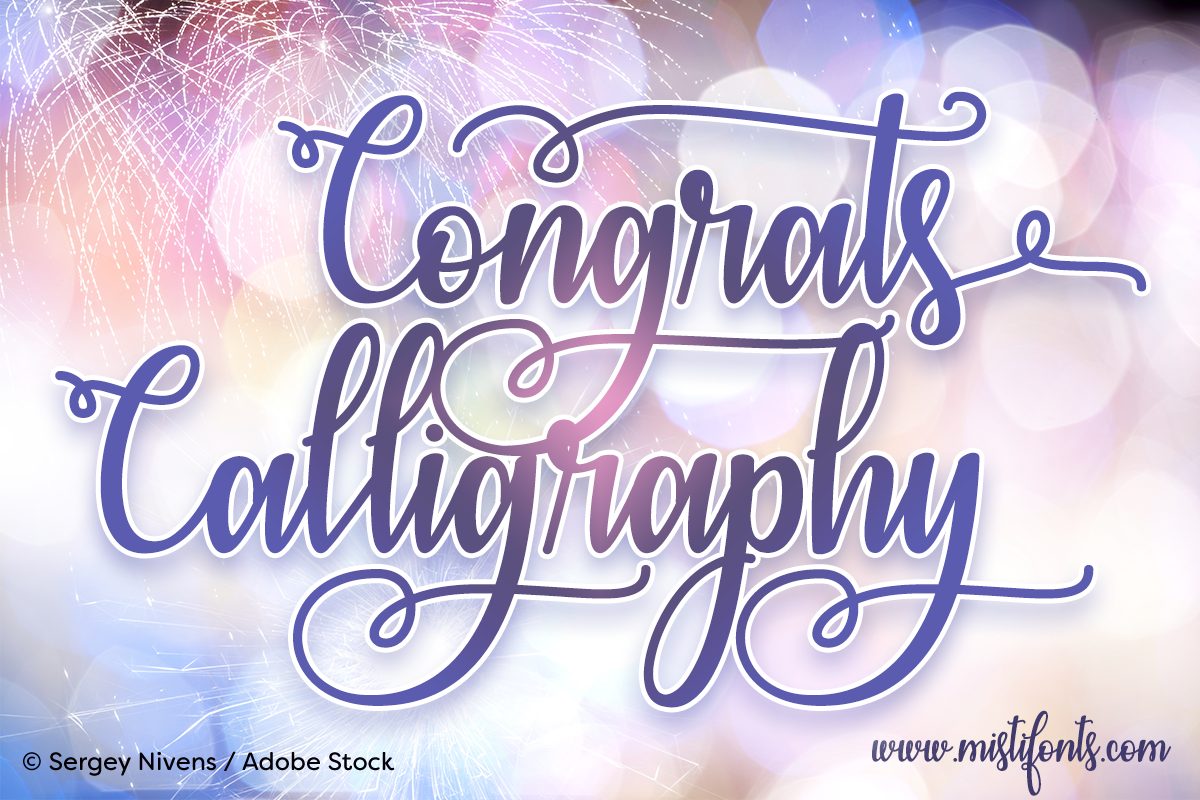 Congrats Calligraphy by Misti's Fonts. Image Credit: © Sergey Nivens / Adobe Stock