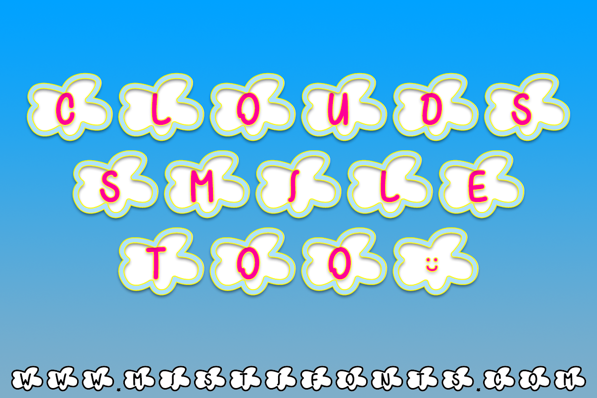Clouds Smile Too by Misti's Fonts.