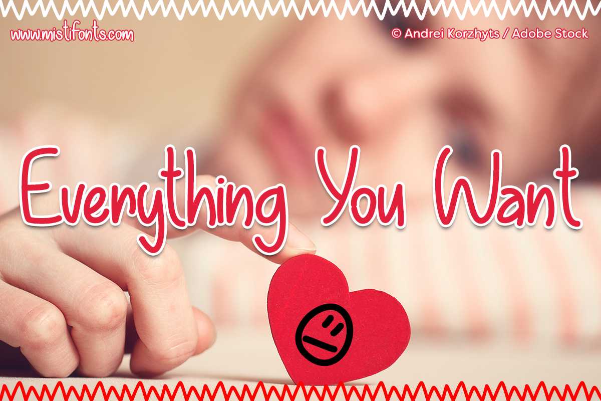 Everything You Want by Misti's Fonts. Image credit: © Andrei Korzhyts / Adobe Stock