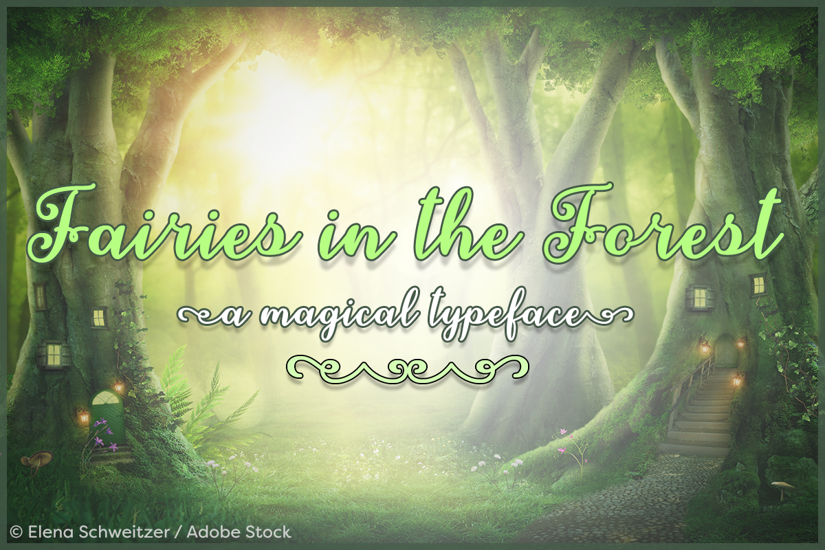 Fairies in the Forest by Misti's Fonts. Image credit: © Elena Schweitzer / Adobe Stock