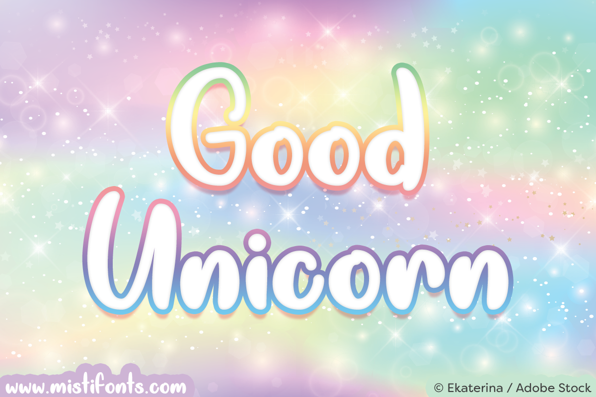 Good Unicorn by Misti's Fonts. Image credit: © Ekaterina / Adobe Stock