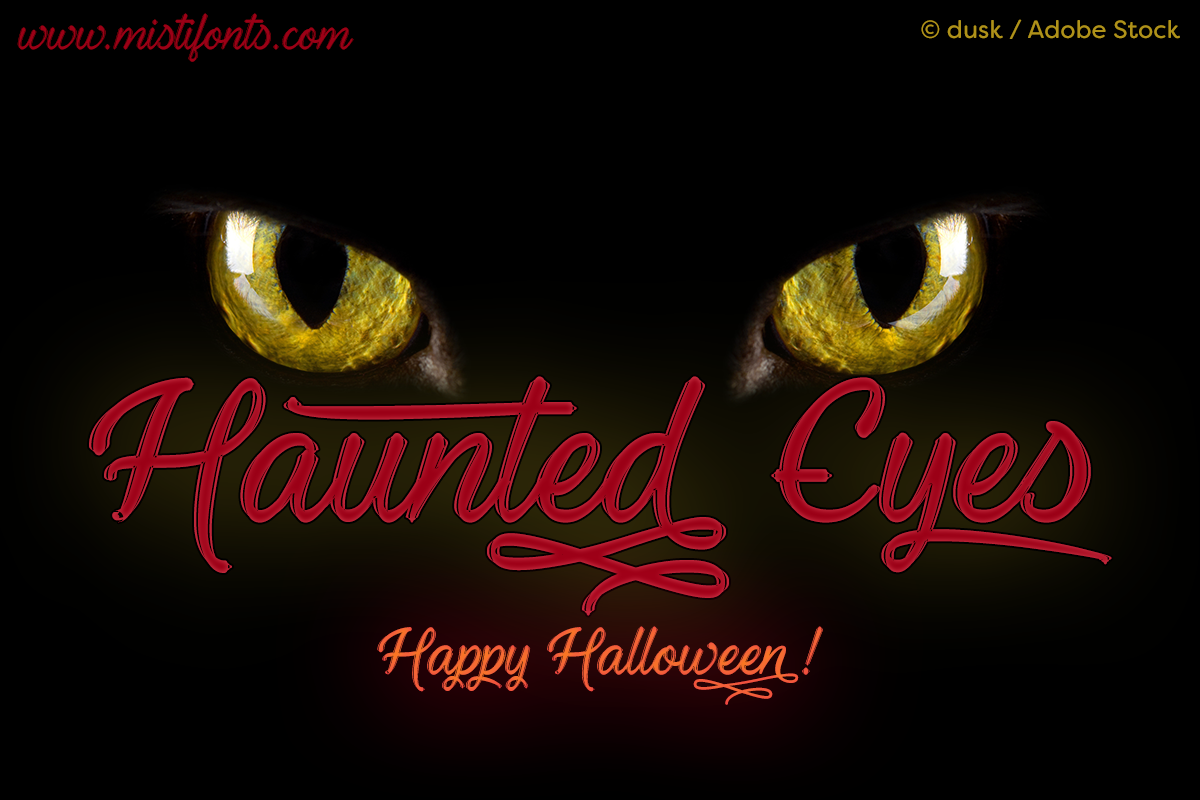 Haunted Eyes by Misti's Fonts. Image credit: © dusk / Adobe Stock