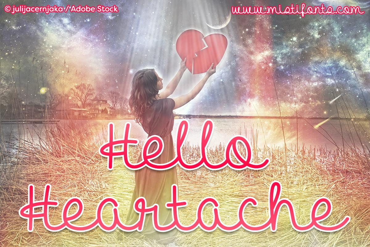 Hello Heartache by Misti's Fonts. Image credit: © julijacernjak / Adobe Stock