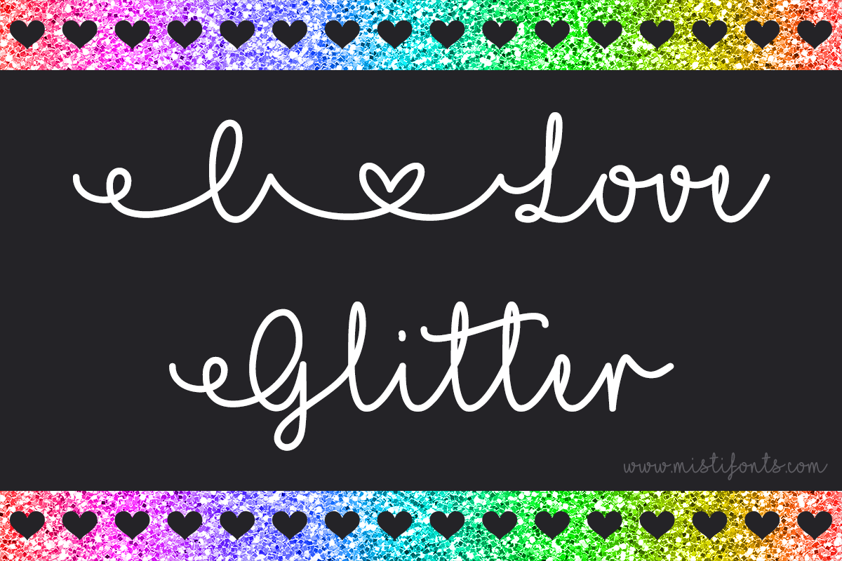 I Love Glitter by Misti's Fonts