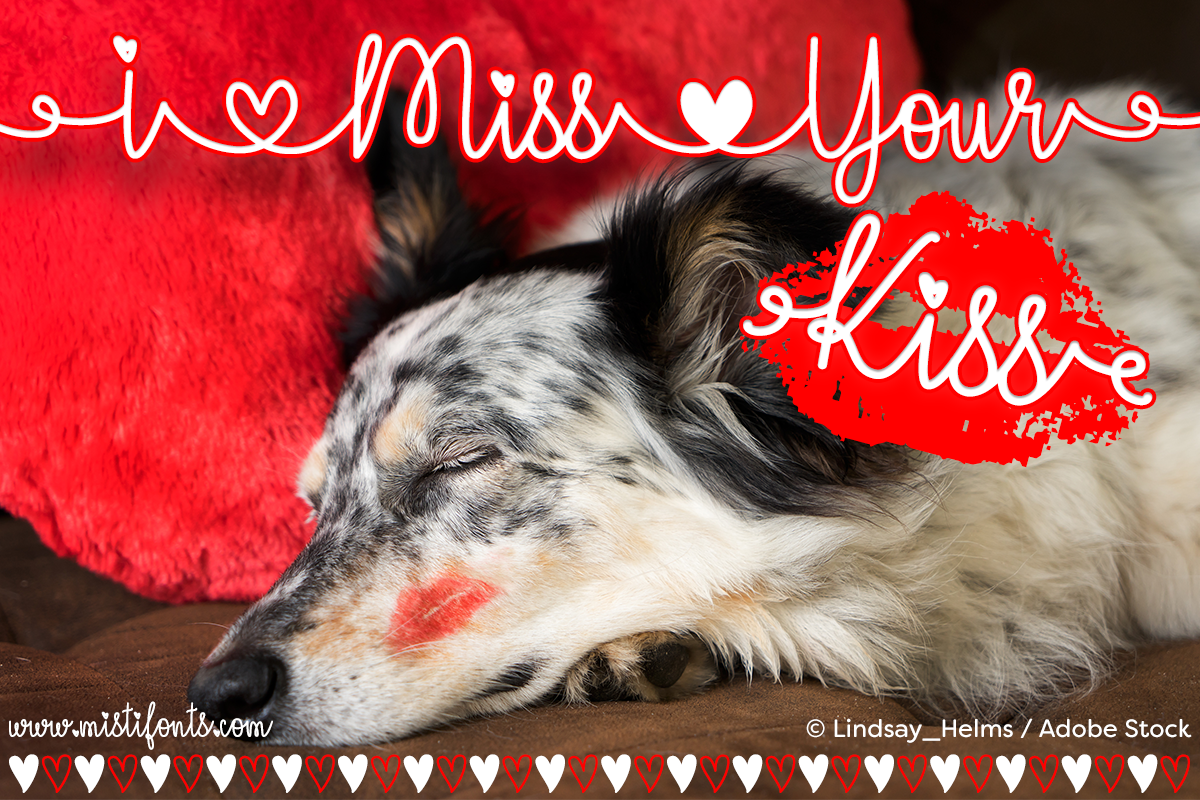 I Miss Your Kiss by Misti's Fonts. Image credit:  © Lindsay_Helms / Adobe Stock