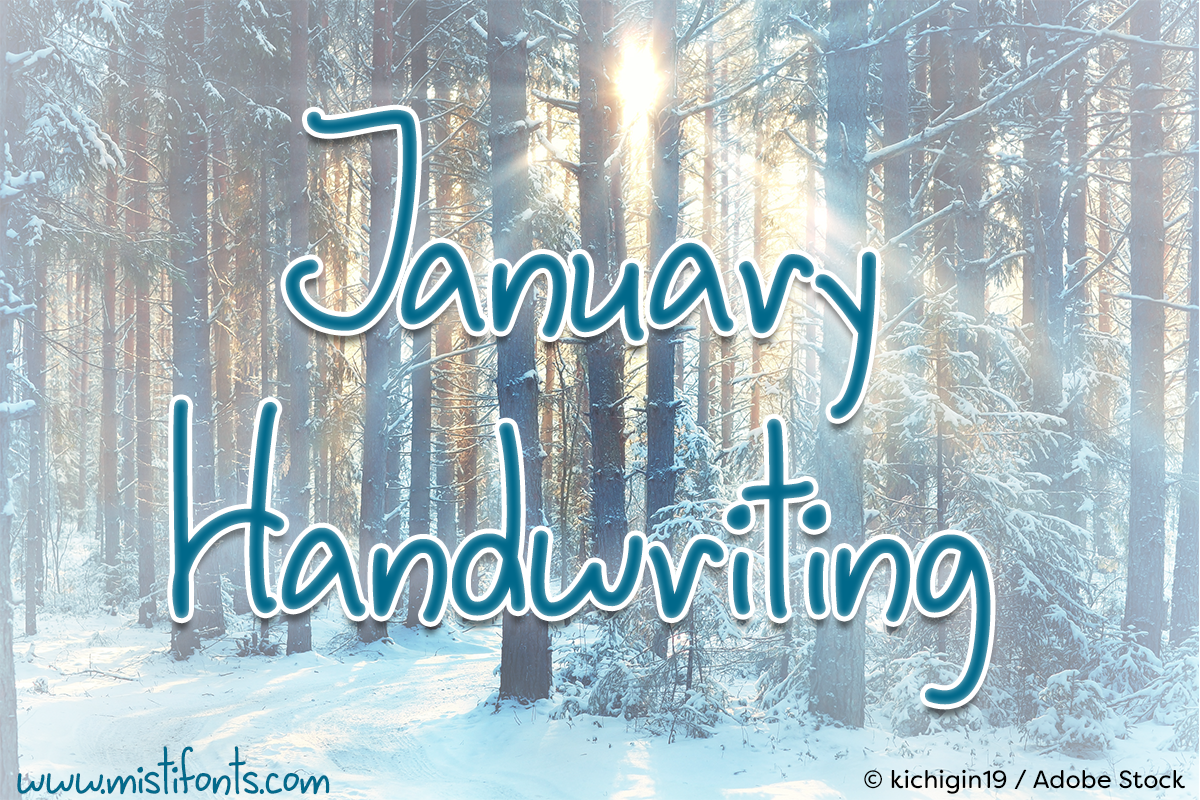 January Handwriting by Misti's Fonts. Image credit: © kichigin19