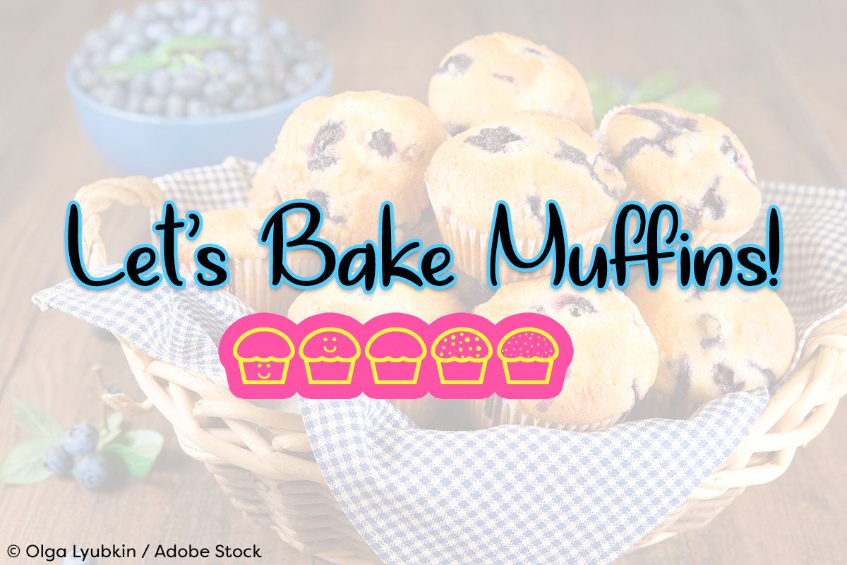 Let's Bake Muffins by Misti's Fonts. Image credit: © Olga Lyubkin / Adobe Stock