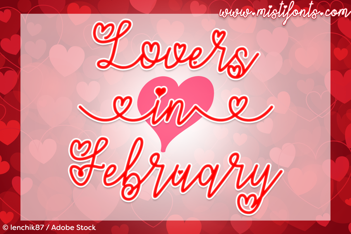 Lovers in February by Misti's Fonts. Image credit: © lenchik87 / Adobe Stock