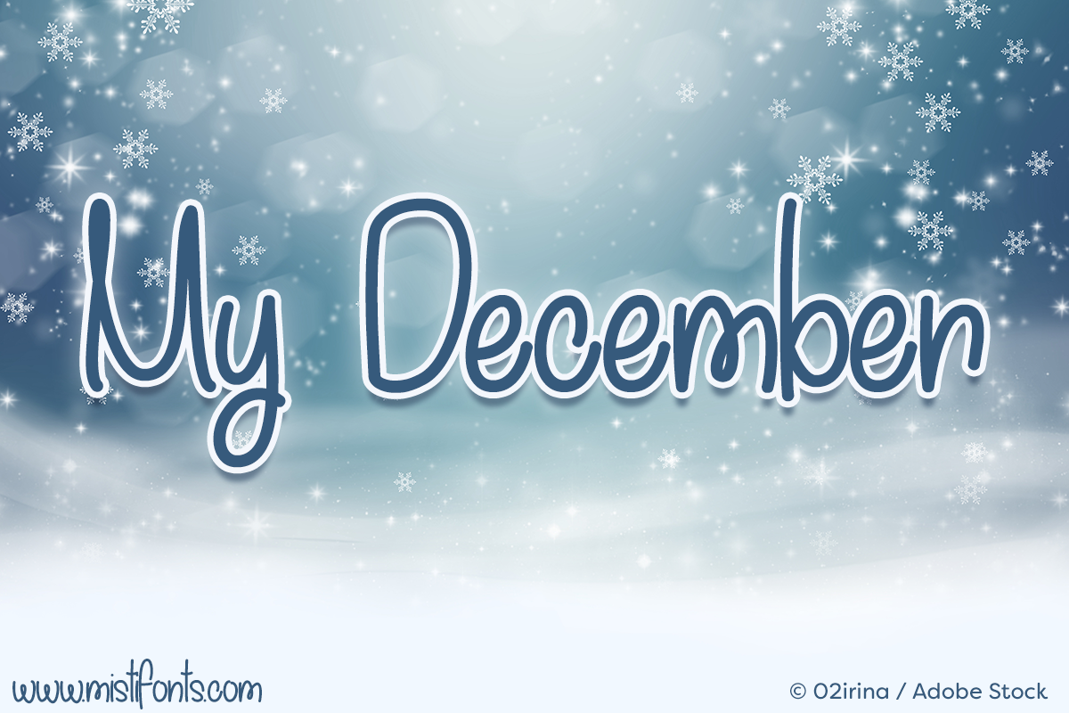 My December by Misti's Fonts. Image credit: © 02irina / Adobe Stock
