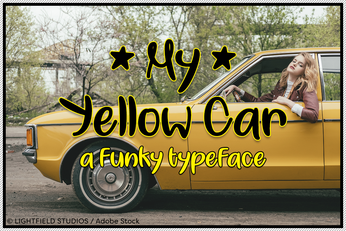 My Yellow Car by Misti's Fonts. Image credit: © LIGHTFIELD STUDIOS / Adobe Stock