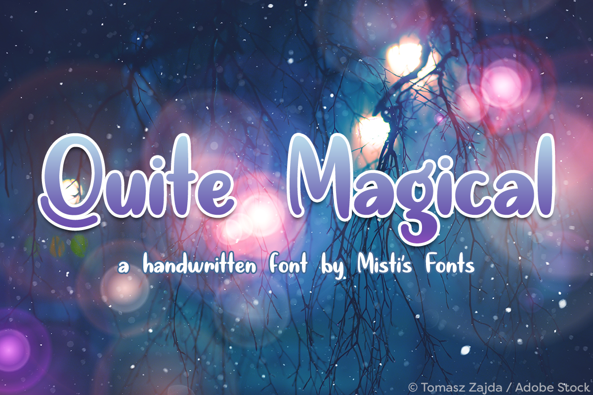 Quite Magical by Misti's Fonts. Image credit: © Tomasz Zajda / Adobe Stock