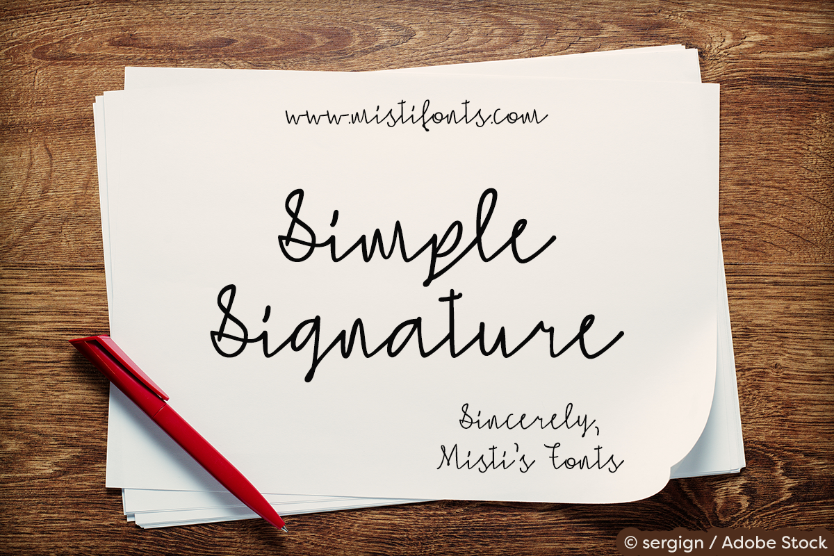 Simple Signature by Misti's Fonts. Image credit: © sergign / Adobe Stock