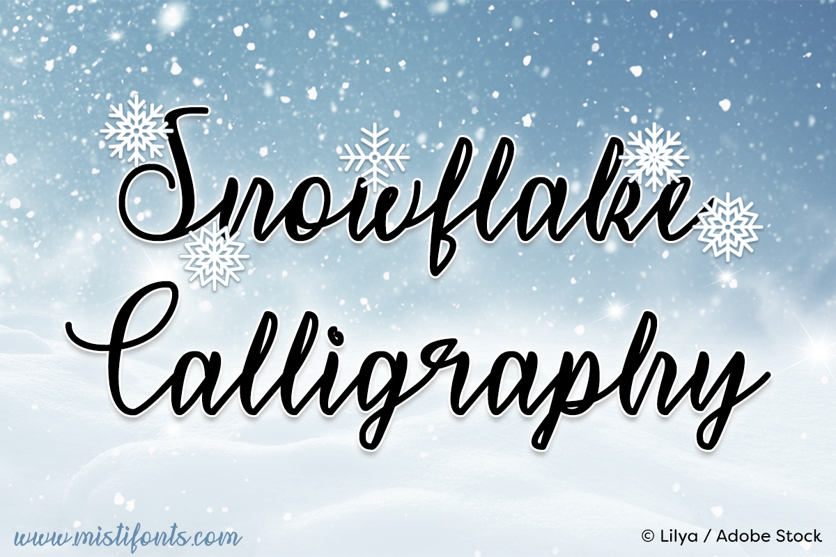Snowflake Calligraphy by Misti's Fonts. Image credit: © Lilya