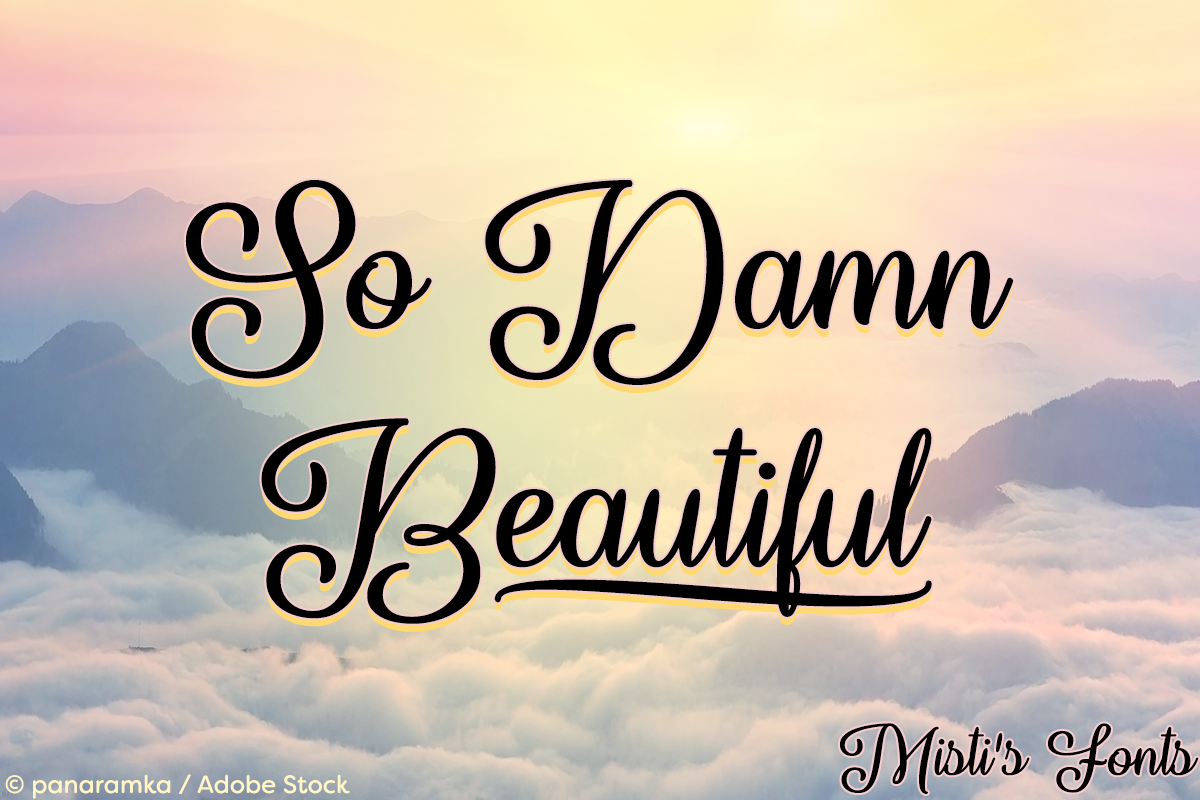 So Damn Beautiful by Misti's Fonts. Image credit: © panaramka / Adobe Stock