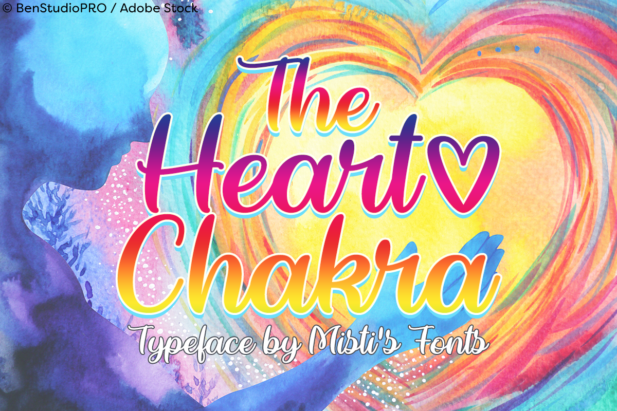 The Heart Chakra by Misti's Fonts. Image credit: © BenStudioPRO / Adobe Stock