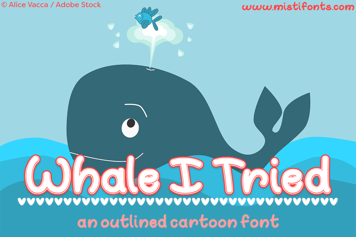 Whale I Tried by Misti's Fonts. Image credit: © Alice Vacca / Adobe Stock